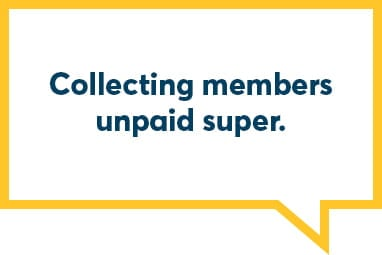 Collecting members unpaid super